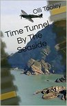 Time Tunnel at The Seaside