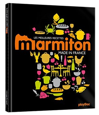 Les meilleures recettes Marmiton: Made in France