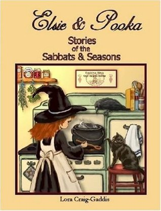 Elsie and Pooka Stories of the Sabbats and Seasons