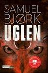 Uglen (Holger Munch og Mia Kruger #2)
