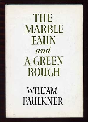 Marble Faun and a Green Bough: Poems