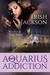 Aquarius Addiction