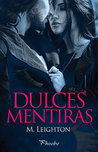 Dulces mentiras by Michelle Leighton