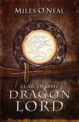 Year of the Dragon Lord (Dragon Lord Chronicles #1)
