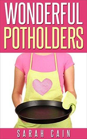 Wonderful Potholders