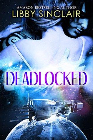 Deadlocked by Libby Sinclair