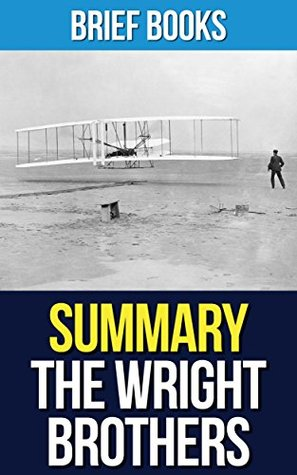 Summary: The Wright Brothers by David McCullough