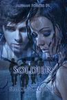 Soldier (Audian Forces, #1)
