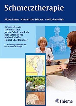Schmerztherapie: Akutschmerz - Chronischer Schmerz - Palliativmedizin