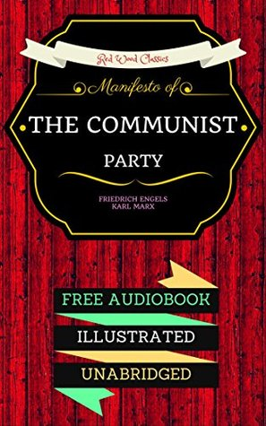 Manifesto of the Communist Party: By Karl Marx - Illustrated (An Audiobook Free!)