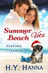 Summer Beach Vets: Playing Santa (Summer Beach Romance, #2.5)