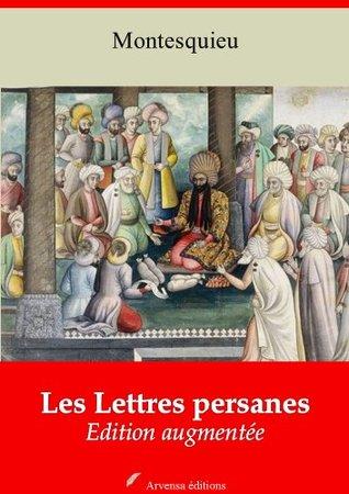 Les Lettres persanes (Nouvelle edition augmentee)