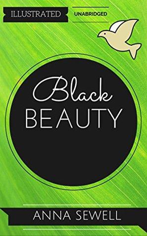 Black Beauty: By Anna Sewell : Illustrated & Unabridged (Free Bonus Audiobook)