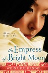 The Empress of Bright Moon (Empress of Bright Moon, #2)