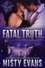Fatal Truth (SEALs of Shadow Force #1)