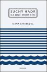 Suchý hadr na mořském dně by Ivana Chřibková