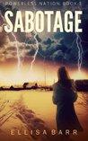 Sabotage (Powerless Nation) (Volume 3)