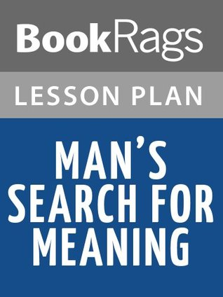 Man's Search for Meaning Lesson Plans