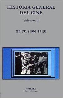 Historia General del Cine, vol. 2: EE.UU. (1908-1915)