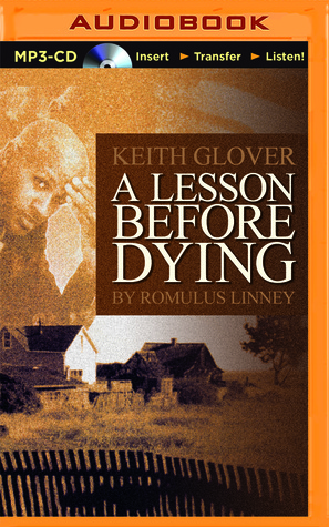 a lesson before dying 1 A lesson before dying by gary taft english 1121 1:00-1:50 professor beste november 1, 2010 when i read the book first many things came to my mind, but the key thing was why was it so important for grants aunt and jefferson's godmother to have grant go talk and see jefferson during the time he.