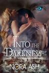 Into the Darkness(Darkness, #1)