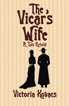 The Vicar's Wife: A Tale Retold