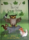 The Owl Goes on Holiday by Ulf Stark