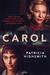 Carol by Claire  Morgan