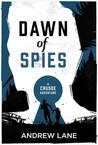 Dawn of Spies (A Crusoe Adventure, #1)