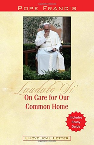 On Care for Our Common Home: Laudato Si'