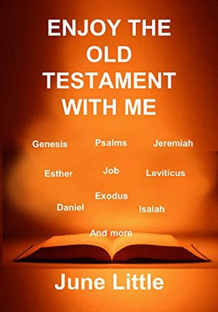 Enjoy The Old Testament with me.