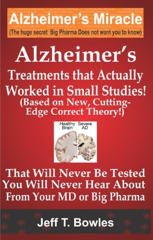 ALzheimer's Treatments that actually worked in Small Studies