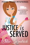 Justice is Served by Chloe Kendrick