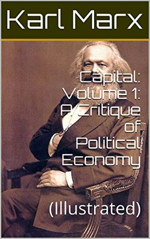 Capital: Volume 1: A Critique of Political Economy: