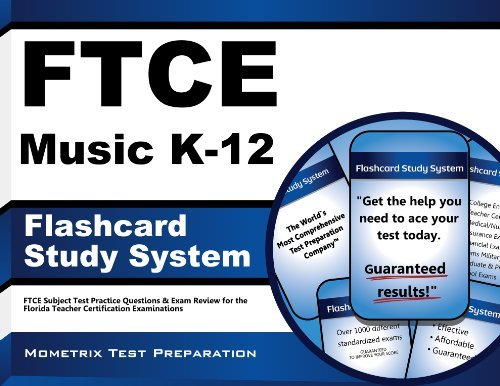 FTCE Music K-12 Flashcard Study System: FTCE Subject Test Practice Questions & Exam Review for the Florida Teacher Certification Examinations