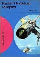 Radar, Flugzeug, Testpilot