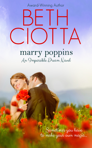 Marry Poppins (Impossible Dream #3)