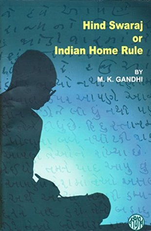 Ebook Indian Home Rule: Hind Swaraj - English by Mahatma Gandhi PDF!