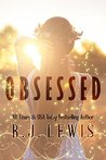 Obsessed by R.J. Lewis