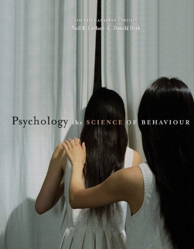 Psychology: The Science of Behaviour, Fourth Canadian Edition with MyPsychLab (4th Edition)