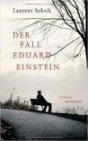 Der Fall Eduard Einstein by Laurent Seksik