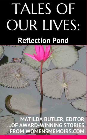 Tales of Our Lives: Reflection Pond  (Tales of Our Lives, #2)
