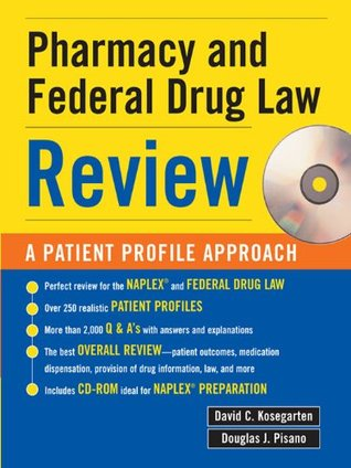 Pharmacy & Federal Drug Law Review: A Patient Profile Approach: A Patient Profile Approach
