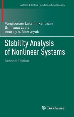 Stability Analysis of Nonlinear Systems par Anatoly A Martynyuk, Srinivasa Leela