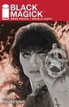 Black Magick, Vol. 1 by Greg Rucka