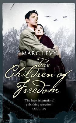 The Children of Freedom