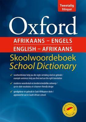 Oxford Afrikaans-Engels English-Afrikaans Skoolwoordeboek School Dictionary