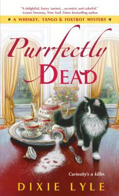 Purrfectly Dead (Whiskey, Tango & Foxtrot Mystery #5)