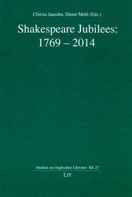 Shakespeare Jubilees: 1769-2014