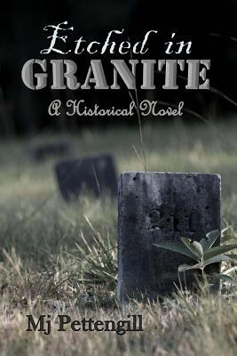 Etched in Granite: Historical Fiction Series